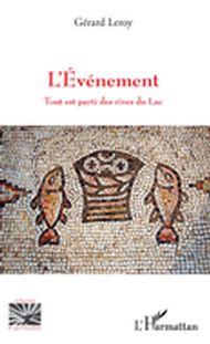 EVENEMENT TOUT EST PARTI DES RIVES DU LAC (L')