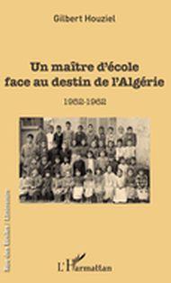 Un maître d'école face au destin de l'Algérie