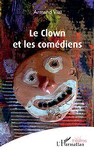 Le clown et les comédiens