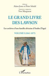 Le grand livre des Lawson 01 : 1841-1877