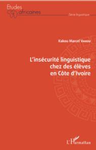 L'insécurité linguistique chez des élèves en Côte d'Ivoire
