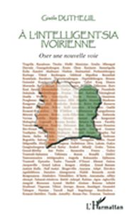 A l'intelligentsia ivoirienne - oser une nouvelle voie