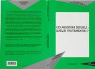Abuseurs sexuels : quels traitements ?