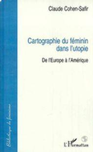 Cartographie du féminin dans l'utopie