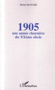 1905: une année charnière du  xxeme siècle