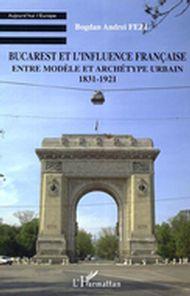 Bucarest et l'influence française...