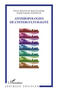 Anthropologies de l'interculturalité
