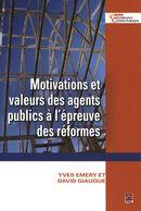 Motivations et valeurs des agents publics à l'épreuve des...