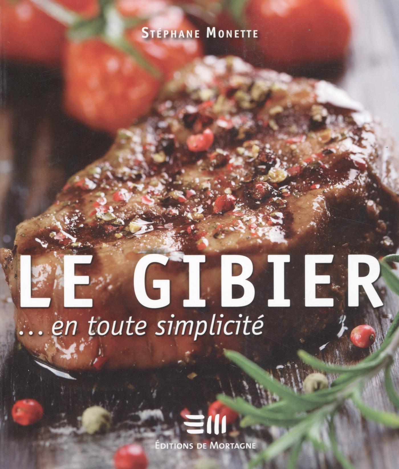 LE GIBIER... EN TOUTE SIMPLICITE