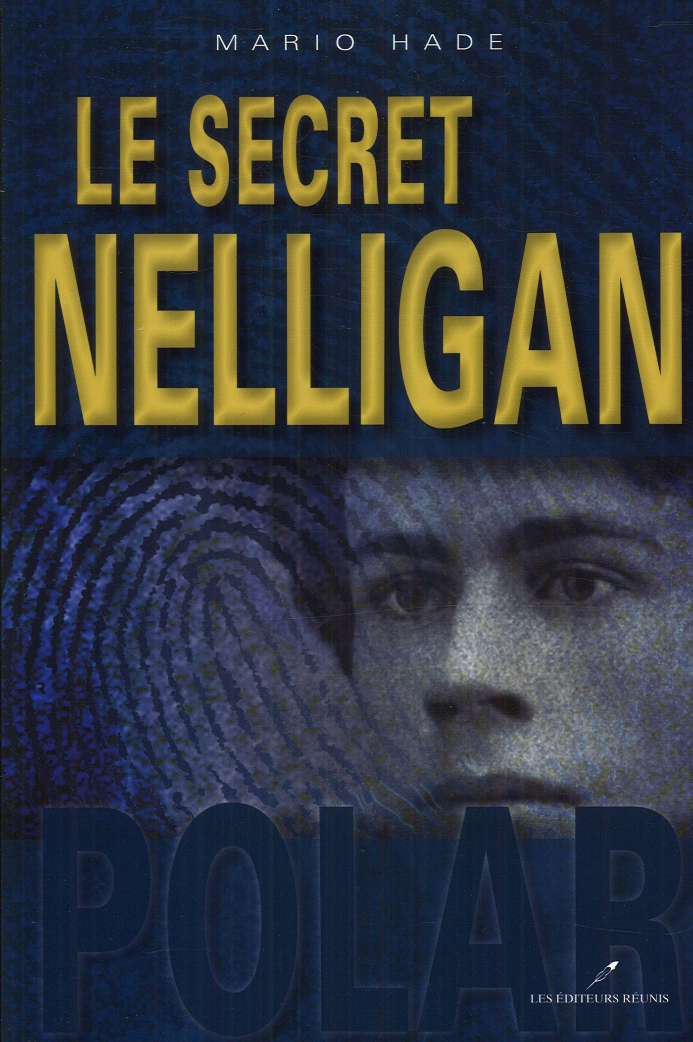 LE SECRET DE NELLIGAN