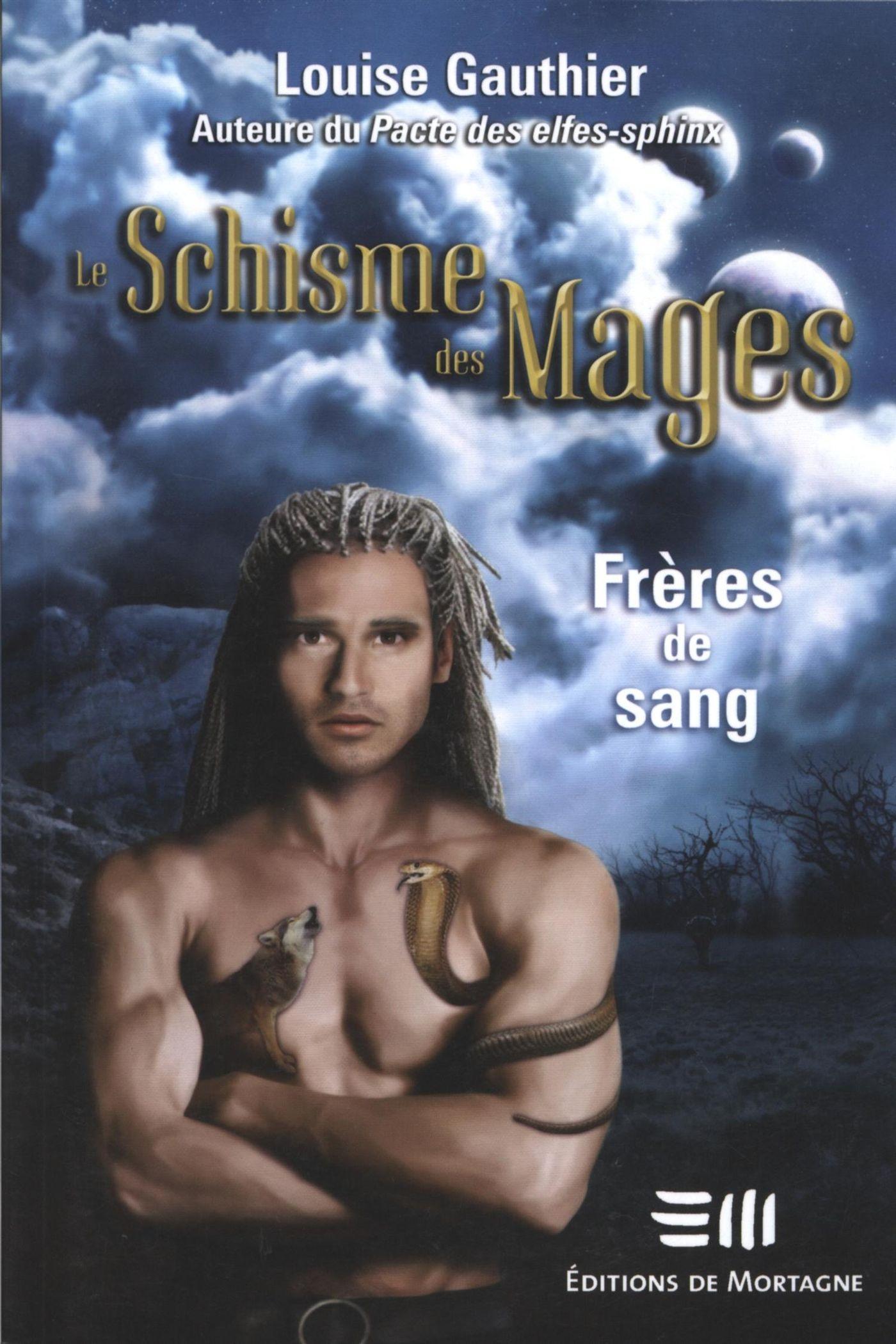 LE SCHISME  DES MAGES 1 : FRERES DE SANG
