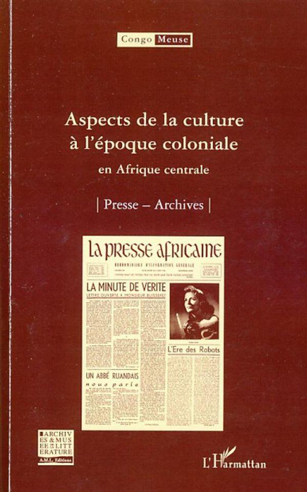 Aspects de la culture à l'époque coloniale