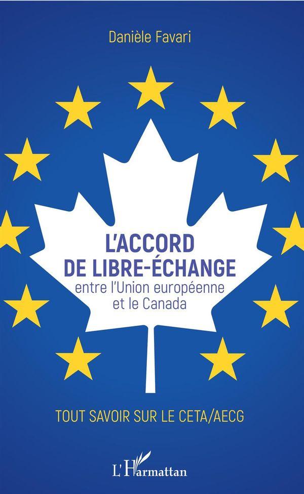 Accord de libre-échange (L')