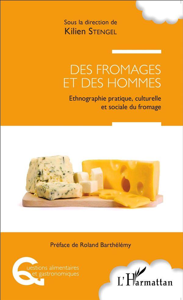 Des fromages et des hommes
