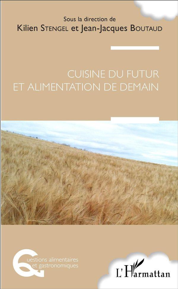 Cuisine du futur et alimentation de demain