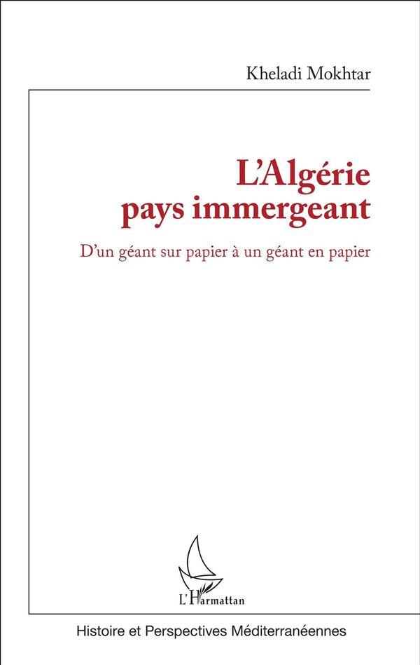 L'Algérie pays immergeant
