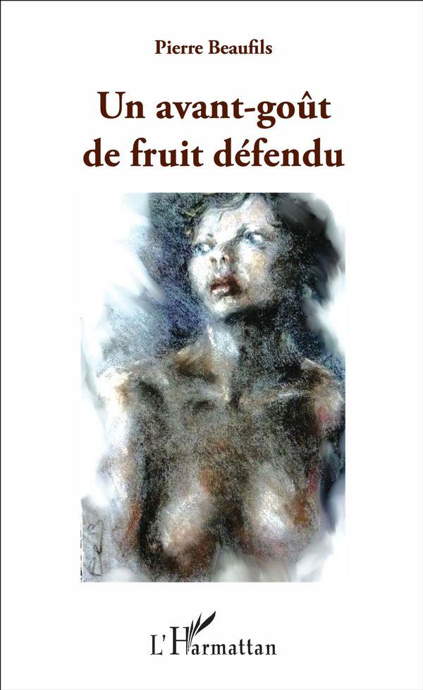 Un avant-goût de fruit défendu