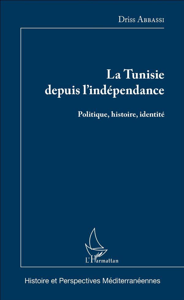 La Tunisie depuis l'indépendance