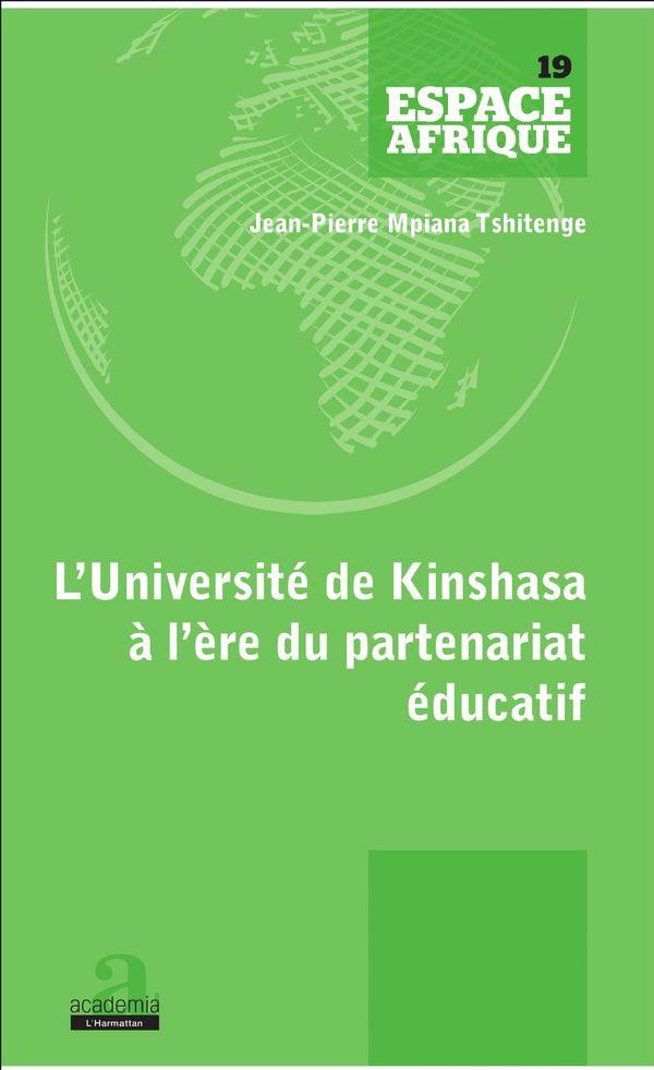 UNIVERSITE DE KINSHASA A L'ERE DU PARTENARIAT EDUCATIF (L')