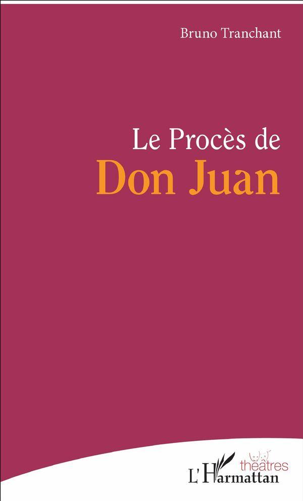 Le Procès de Don Juan