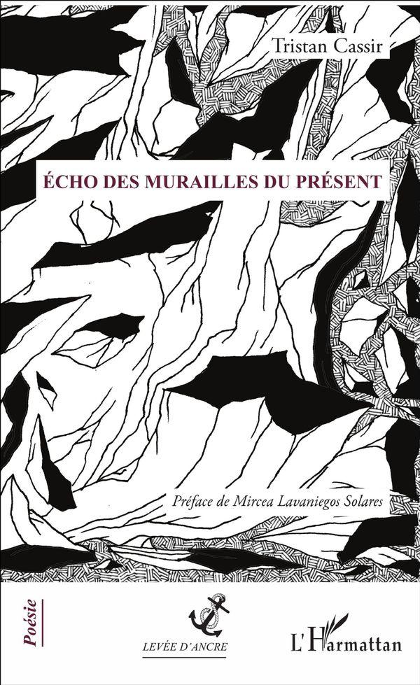 ECHO DES MURAILLES DU PRESENT