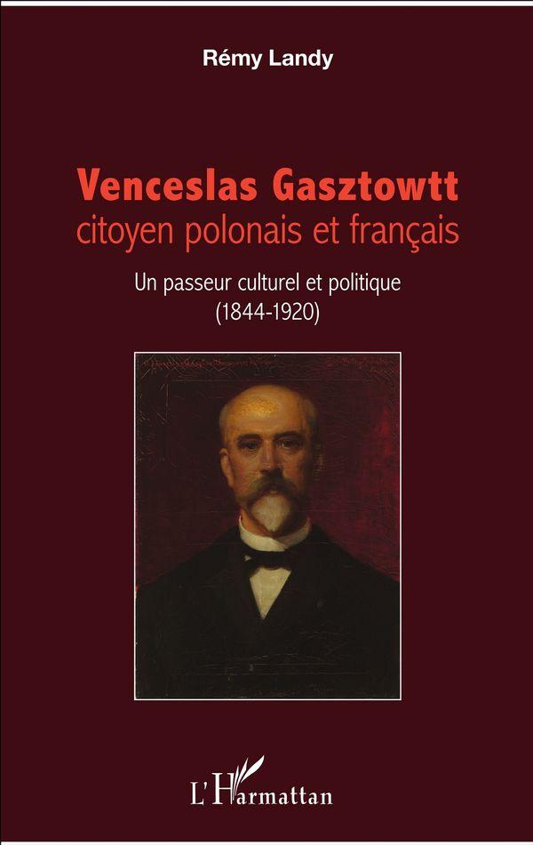Venceslas Gasztowtt, citoyen polonais et français