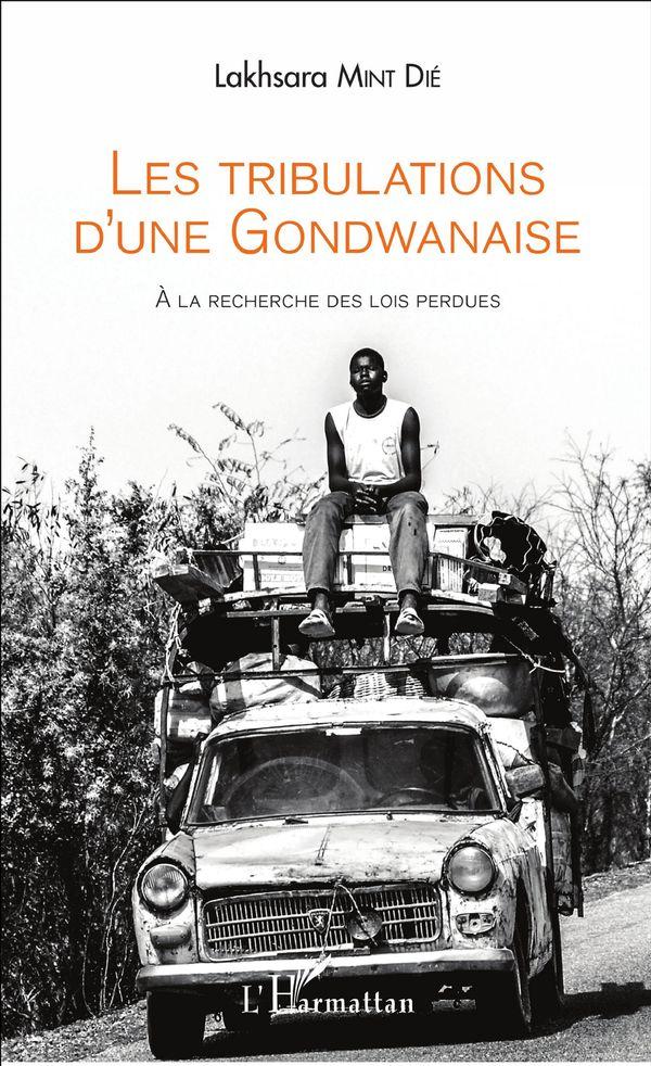 Les tribulations d'une Gondwanaise