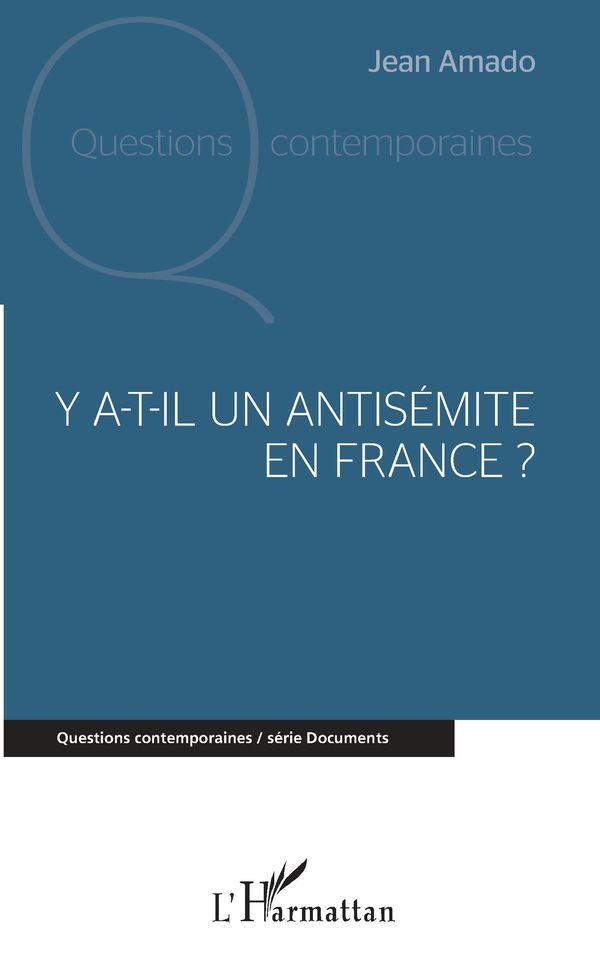 Y a-t-il un antisémite en France ?