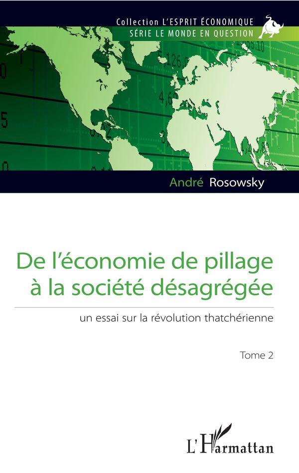 De l'économie de pillage à la société désagrégée 02