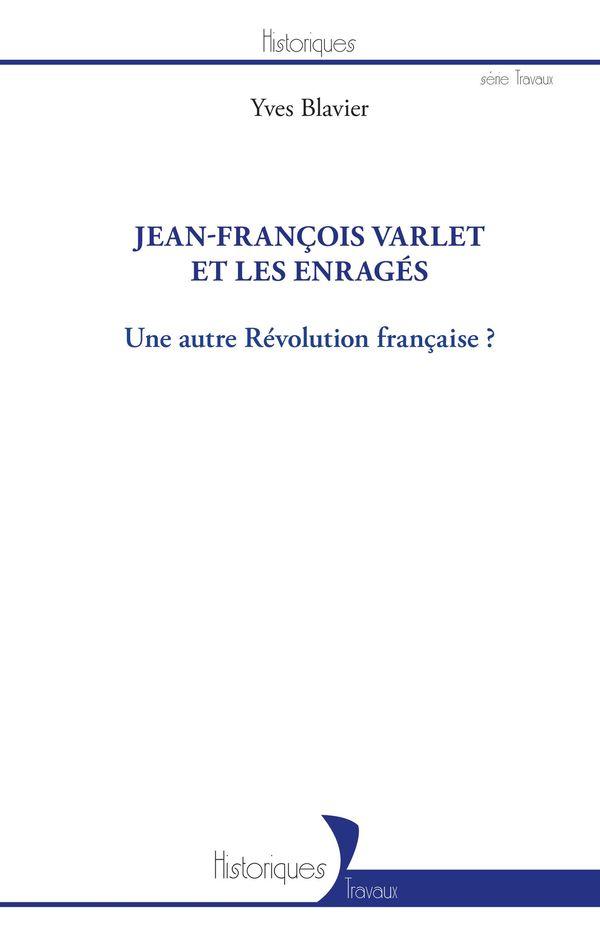 Jean-François Varlet et les enragés