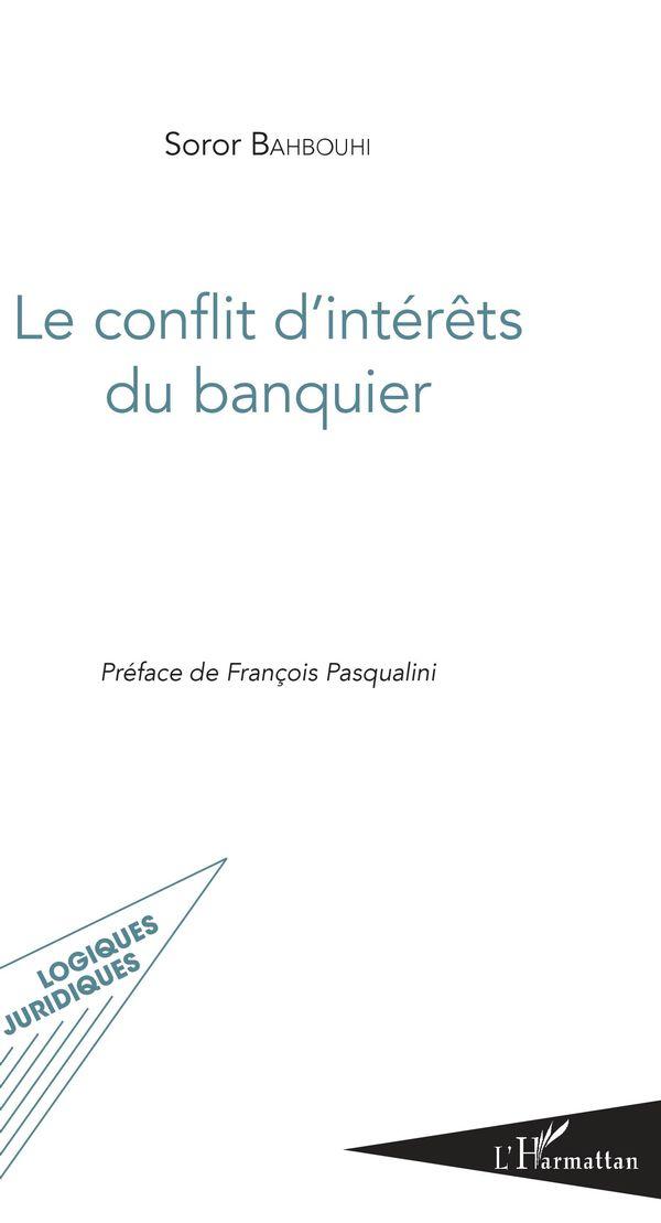 Le conflit d'intérêts du banquier