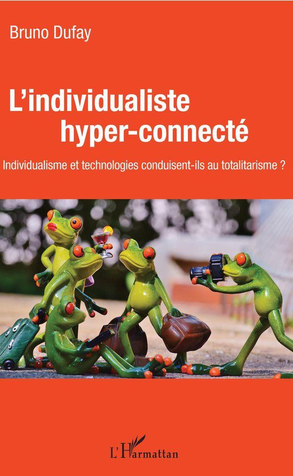L'individualiste hyper-connecté