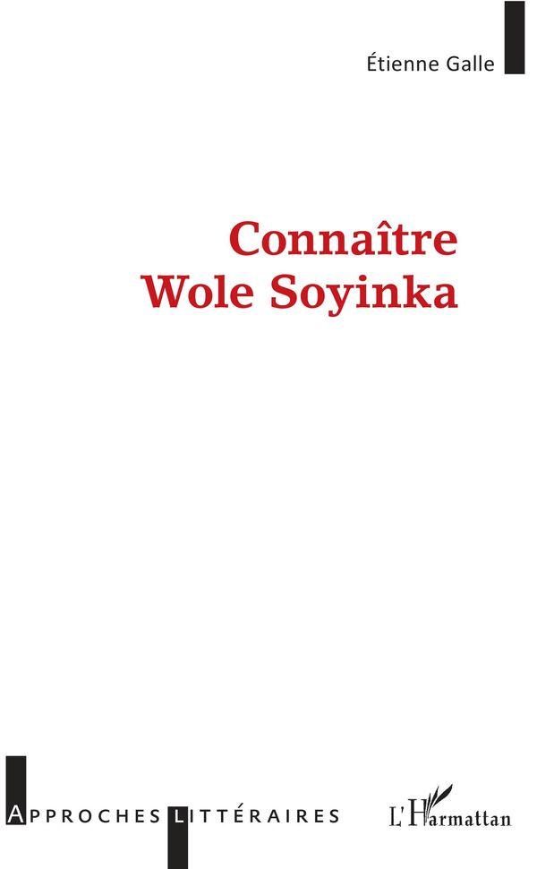 Connaître Wole Soyinka