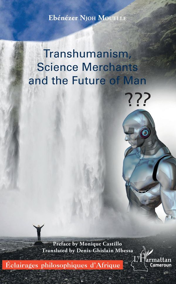 Transhumanism, science Merchants and the Future of Man