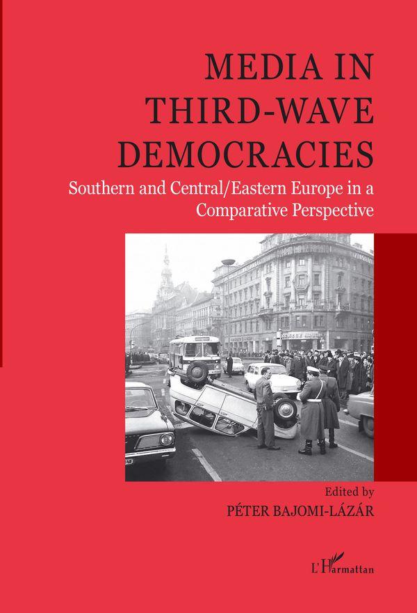 Media in third-wave democracies