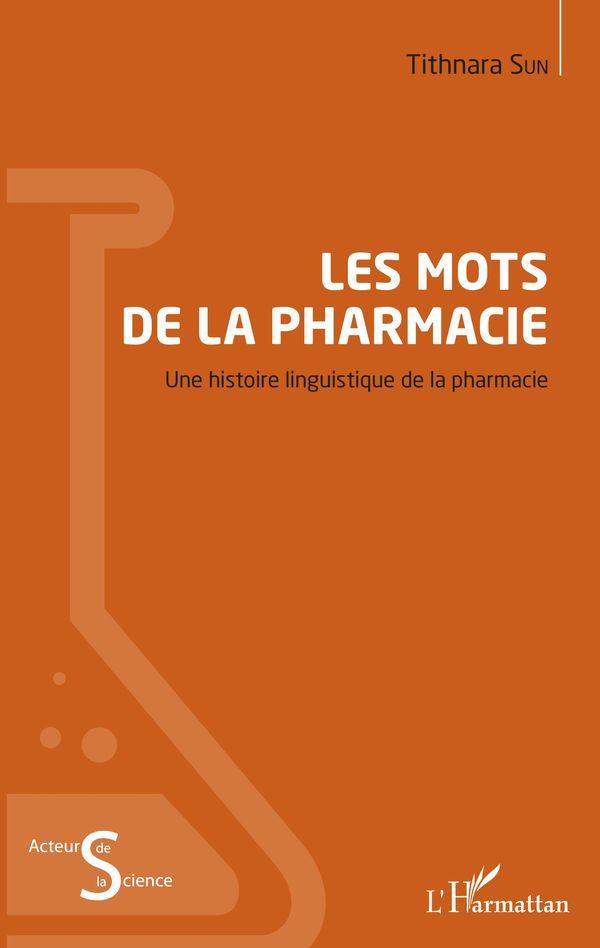 Les mots de la pharmacie